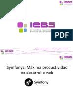 Symfony2 Un Framework Para Maximizar Tu Productividad en Desarrollo Web