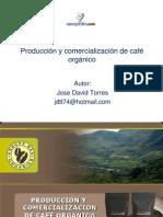 Produccion Comercializacion Cafe Organico