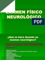EXÁMEN FÍSICO NEUROLÓGICO