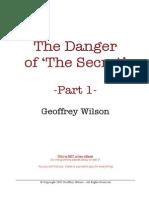 The Danger of 'the Secret' - Part 1