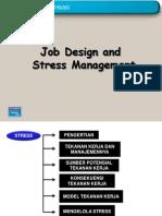 Job Design Dan Stress Management