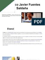 Francisco Javier Fuentes Saldaña - Etanol.