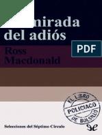 Macdonald, Ross - La Mirada Del Adiós