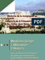 Historia de  La psiquiatría Historia de Grecia I