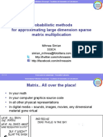 Probabilistic methodsfor approximating large dimension sparse matrix multiplication