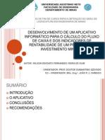 Desenvolvimento de um aplicativo informático para o cálculo dos fluxos de caixa de um projecto de investimento mineiro, tendo em conta a legislação de Angola