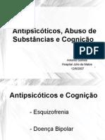 antipsicticos abuso de substncias e cognio - taipas 12-6-2007 pfizer