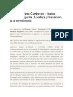 Eleazar López Contreras – Isaías Medina Angarita. Apertura y Transición a La Democracia
