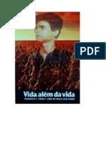 Chico Xavier - Livro 300 - Ano 1987 - Vida Alem da Vida.pdf