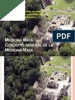 Concepto General de La Medicina Maya