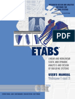 ETABS USER MANUAL - Three Dimensional Analysis and Design of Building Systems (Vol 1 and 2)