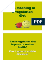 The Meaning of a Vegetarian Diet