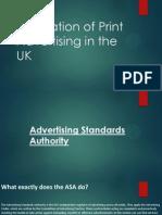 Regulation of Print Advertising in the UK