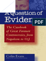 0e81e7baf7622 A Question of Evidence the Casebook of Great Forensic Controversies