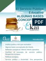 El Servicio Público Educativo. ALGUNAS BASES CONCEPTUALES