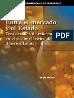 Entre El Mercado y El Estado, Reformas Al Sector Eléctrico en Al