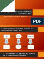Configuration & Commissioning Alarm BSC Box
