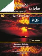 AMONTONANDO ESTELAS de Jose Santiago -Segunda Edición