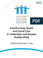 Right Care Right Place Right Time - Outline Business Case for NHS service transformation in Calderdale and Greater Huddersfield
