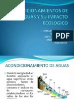 Acondicionamientos de Aguas y Su Impacto Ecologico