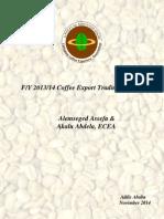 Ethiopia's Coffee Export Performance Report - Fiscal Year 2013/14  by Ethiopian Coffee Exporters' Association (EECA)