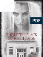 The Little Black Schoolhouse CH.1-3