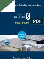 Brochure d'info et Calendrier des formations - 1° semestre 2010