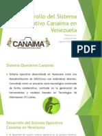 Desarrollo Del Sistema Operativo Canaima en Venezuela