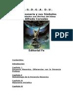 La Masonerìa  y sus Simbolos  version 03 Agosto 204 parte 1 (1)