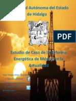 Estudio de caso de La Reforma Energética de México en la Actualidad