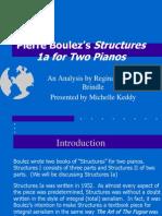 Pierre Boulez's Structures
