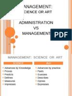Management Science or Art Administration vs Management