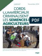 Grain 5082 Les Accords Commerciaux Criminalisent Les Semences de Ferme