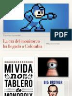 La era del monitoreo en Internet ha comenzado en Colombia
