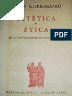Kierkegaard - Estética y ética en la Formación de la Personalidad (O lo Uno o lo Otro II)