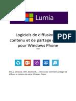 Comment diffuser le contenu de votre Windows Phone