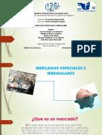 Mercados especiales e irregulares