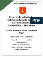 Reporte de La Visita a metalizaciones industriales