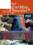 Never Knit Your Man a Sweater * unless you've got the ring!