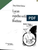 Dany-Robert Dufour - Lacan e o Espelho Sofiânico de Boehme