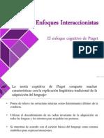 Enfoques Interaccionistas- Piaget