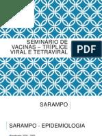 Seminário de Vacinas – Tríplice Viral e Tetraviral