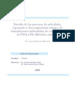 Estudio de los procesos de reticulado, espumado y descomposición térmica de formulaciones industriales de copolímeros de EVA y PE