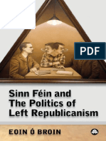 Sinn Féin and the Politics of Left Republicanism (Irish Left Republicanism)