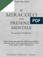 Thich Nhat Hanh - Il Miracolo Della Presenza Mentale [Ita - Zen Buddhismo Religione Filosofia - Byfanatico 2013]