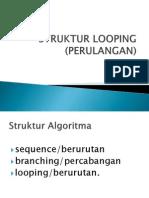 Pertemuan 7 Struktur Looping