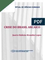 BRANDÃO LOPES - Crise Do Brasil Arcaico