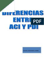 Diferencia Entre Aci y Pdi