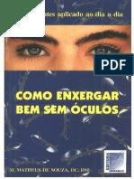 Como Enxergar Bem Sem Oculos - Matheus de Souza