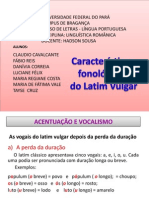 Características da Fonética do Latim Vulgar